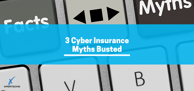 3 Cyber Insurance Myths Busted
